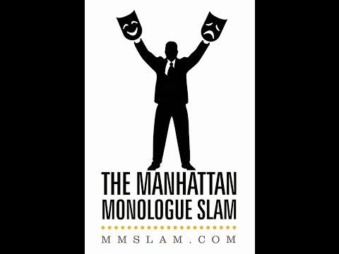 The Manhattan Monologue Slam LIVE 7.21.14