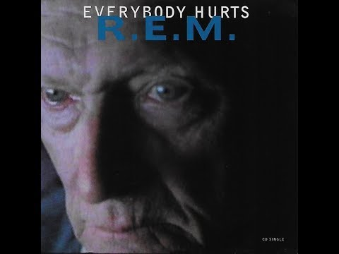 R.E.M. - Everybody Hurts (1992 LP Version) HQ
