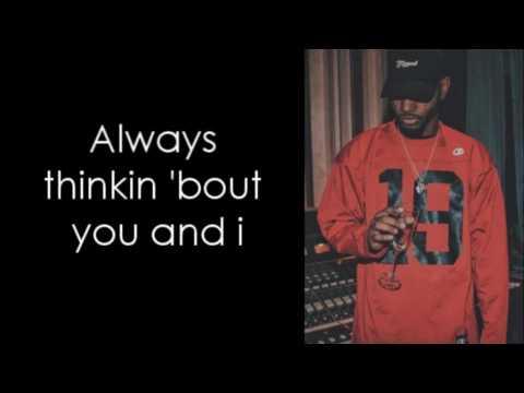 Proof - Bryson Tiller Lyrics ( Full Version )