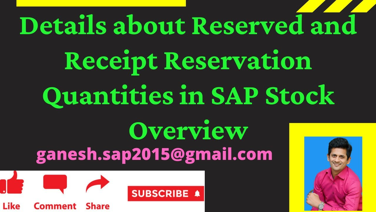 Details about Reserved and Receipt Reservation Quantities in SAP Stock Overview by Ganesh Padala - YouTube