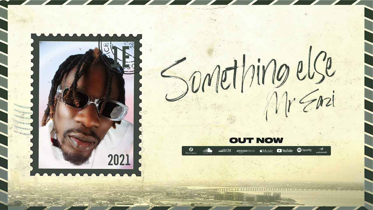 Mr Eazi - Something Else (Lyric Video) [Full EP]