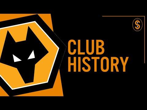 Wolverhampton Wanderers FC | Club History