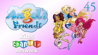 Angel's Friends I - Children's cartoon series - episode 45