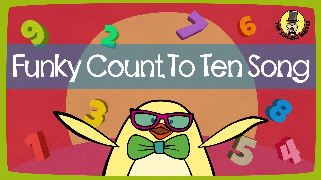Funky Counting Song Numbers 1 10 The Singing Walrus Youtube