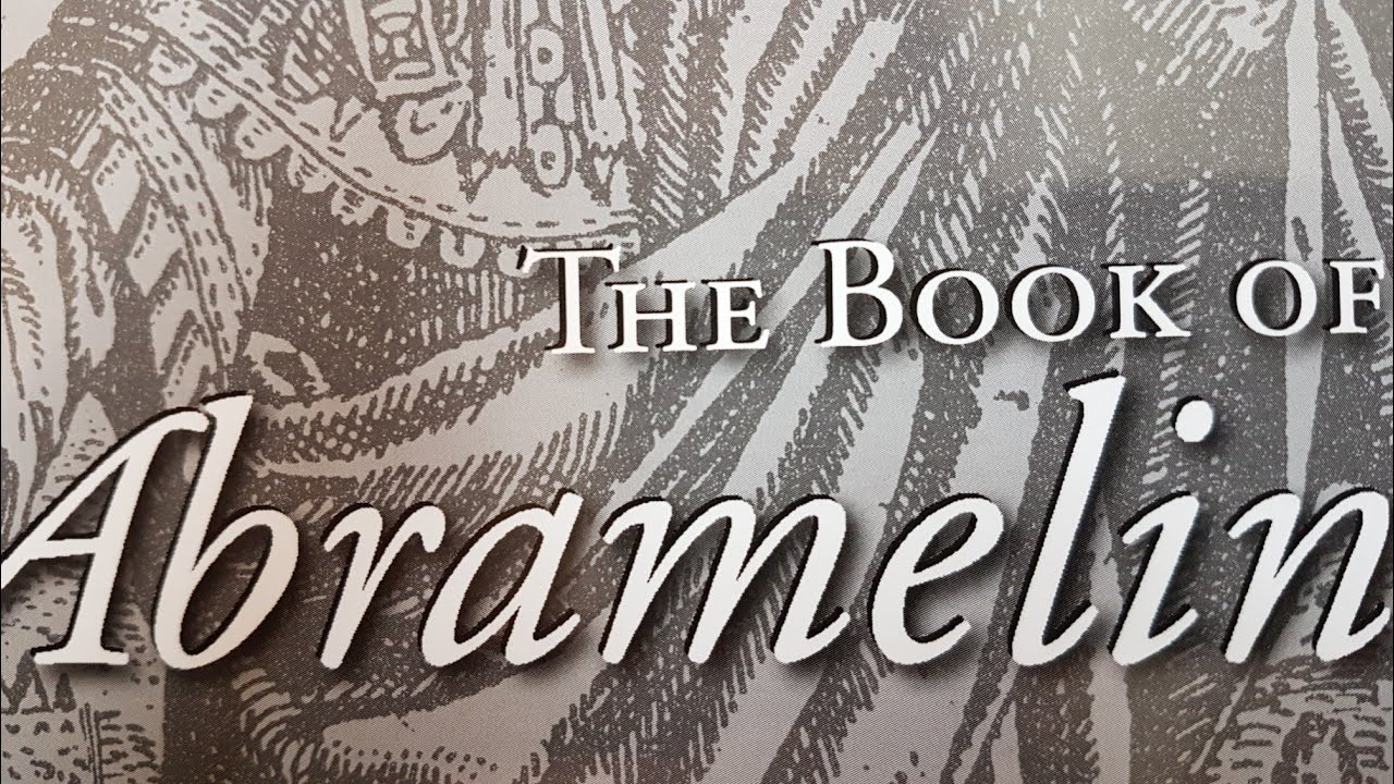 The Book of Abramelin + Holy Daimon - Esoteric Books Review