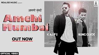 Amchi Mumbai (Kaifi, Yung Clyde) Mp3 Song Download