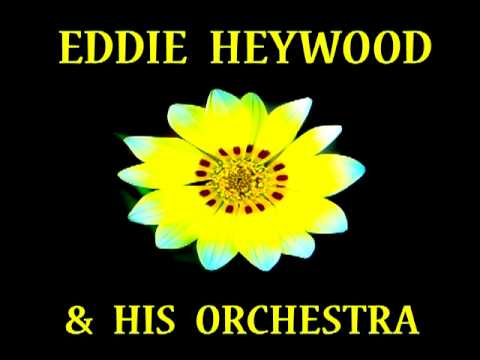 Eddie Heywood - Them There Eyes
