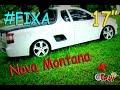 LW Garage- Nova Montana+ Aro 17 #FIXA | Igor Restivo
