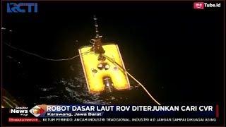 Robot Dasar Laut ROV Dikerahkan untuk Cari Blackbox CVR - SIP 07/11