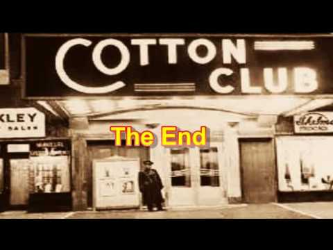 Cotton Club History [Best on Youtube]