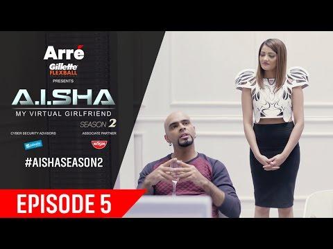 A.I.SHA My Virtual Girlfriend Season 2 | Episode 5