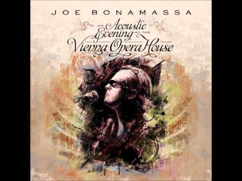 Joe Bonamassa - Driving Towards Daylight [An Acoustic Evening Live In Vienna Opera House 2013]