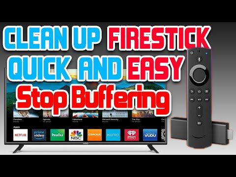 Quick and Easy Stop Buffering and Clean up Device on Amazon Firestick