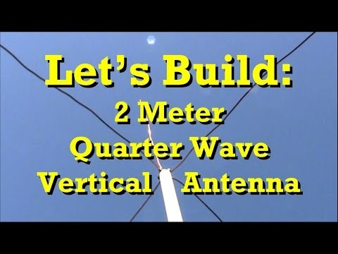How to Build: Ham Radio 2 Meter Quarter Wave Antenna