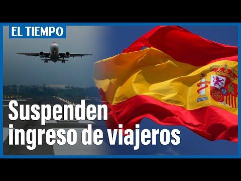 España suspende ingreso de viajeros desde este 27 de julio