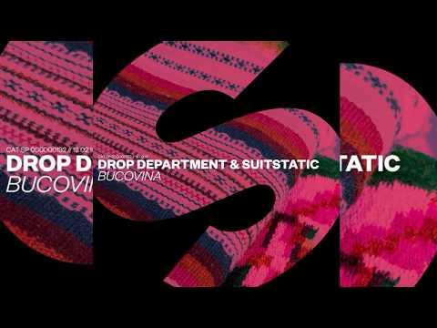 Drop Department & SuitStatic - Bucovina (Extended Mix)