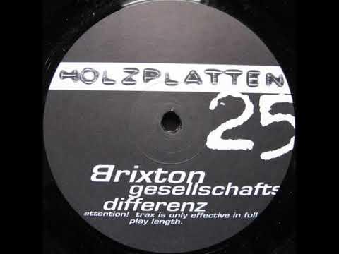 Brixton - Gesellschafts Differenz