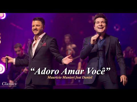 Mauricio Manieri – Adoro Amar Você (Letra) ft. Daniel
