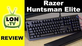 "Razer Huntsman Elite Gaming Keyboard Review - ""Opto Mechanical"" Switch"