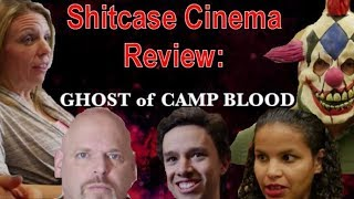 Ghost of Camp Blood - Shitcase Cinema