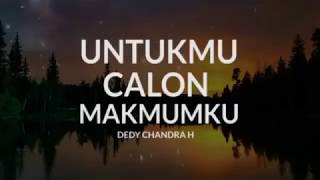 Video UNTUKMU CALON MAKMUMKU download MP3, 3GP, MP4, WEBM, AVI, FLV Januari 2018