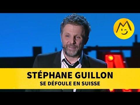 Stéphane Guillon se défoule en Suisse