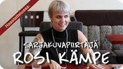 Haastattelussa sarjakuvapiirtäjä Rosi Kämpe