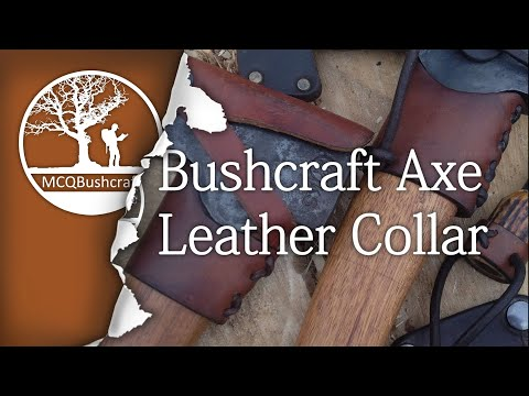 Bushcraft Axe Work: Leather Collar