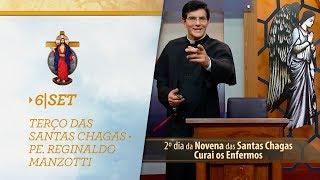 Gambar cover Terço das Santas Chagas   Padre Reginaldo Manzotti   6 de Setembro de 2018