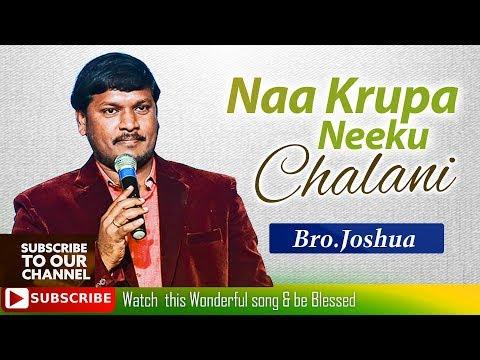 Latest Telugu Christian Song 2017 ( Naa Krupa Neeku Chalani ) by Bro.Joshua Gariki ( Rambabu )