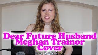 DEAR FUTURE HUSBAND COVER Meghan Trainor MUSICASH entry Nattie Hewitt