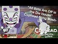 """""""All Bets Are Off in the Die House"""" - Cuphead Song Mash-Up with Lyrics"""