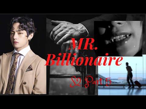Taehyung FF MrBillionaire S2 part 5