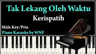 Kerispatih - Tak Lekang Oleh Waktu Piano Karaoke Versi Pria