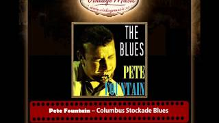 Pete Fountain – Columbus Stockade Blues