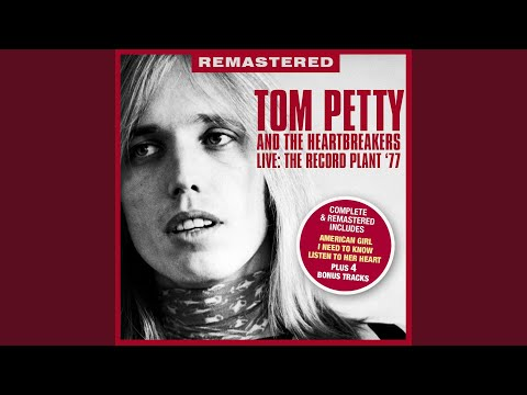 Listen To Her Heart (Live: The Record Plant, Sausalito, CA 23 April '77) Mp3