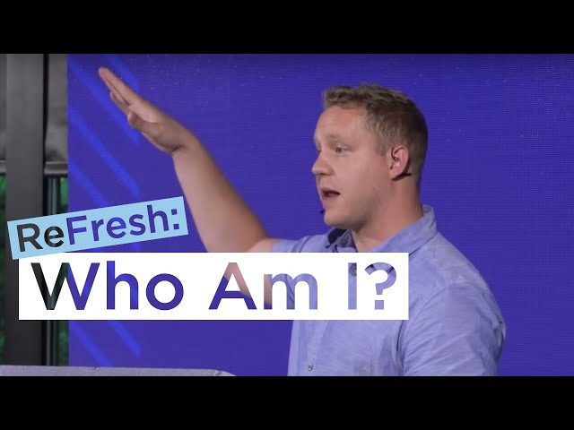 Who Am I, God? | Michael Suderman at ReFresh
