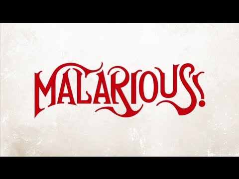 Malarious – Watch Videos, Save Lives