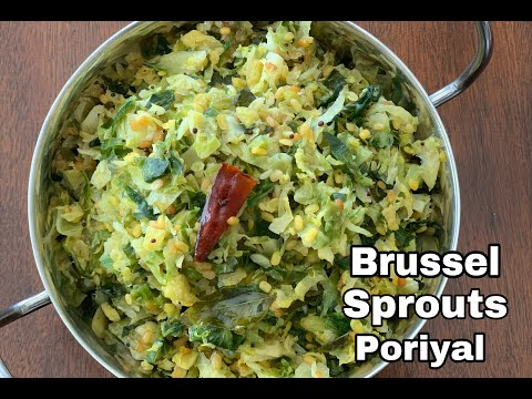 Brussel Sprouts Poriyal | Brussel Sprouts Poriyal with Moongdal | Brussel Sprouts Thoran
