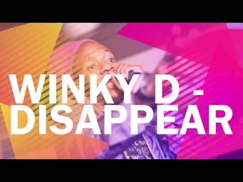 Disappear Lyrics   Winky D