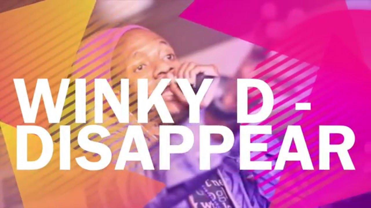 Download Disappear Lyrics   Winky D