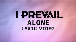 I Prevail - Alone (Fan Made Lyric Video)