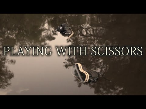 PLAYING WITH SCISSORS - SEVER & COMPLETE