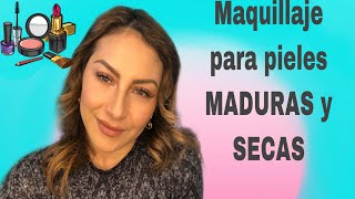 Maquillaje NATURAL para pieles MADURAS Y SECAS. No soy PRO. MI VERSIÓN