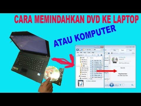 cara-memindahkan-video-dari-dvd-ke-laptop