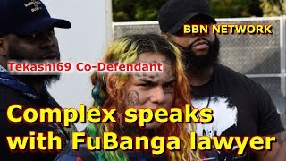 Complex speaks with FuBanga lawyer