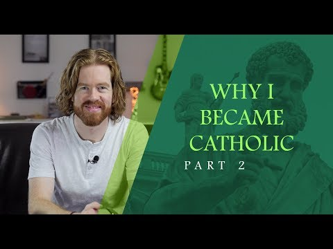 Why I #Converted to the #Catholic #Church - Part 2: Choosing between Protestantism and Catholicism