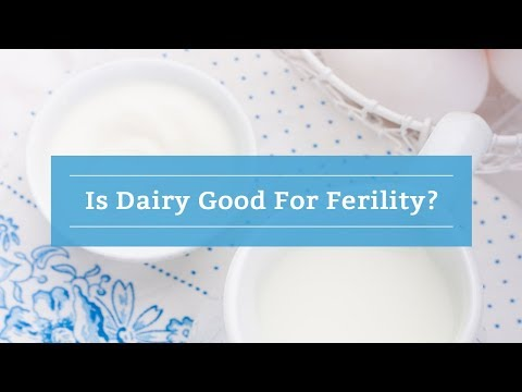 Is Dairy Good For Ferility