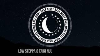 Low Steppa & Taiki Nulight - Nose Powder