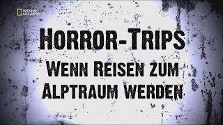 ♛♛♛ Horror Trips – Wenn Reisen zum Albtraum werden : Adrenalinkick Drogenschmuggel